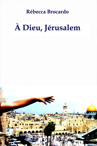 à Dieu, Jérusalem (nouvelle)