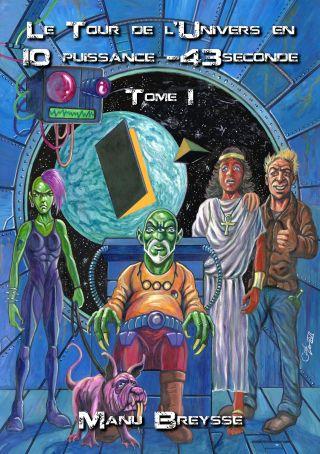 Le Tour de l'Univers en 10 puissance -43seconde