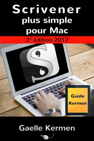 Scrivener plus simple pour Mac 2e édition