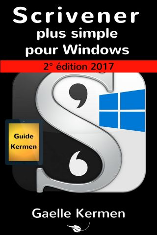 Scrivener plus simple pour Windows 2e édition