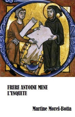 FRERE ANTOINE MENE L'ENQUETE