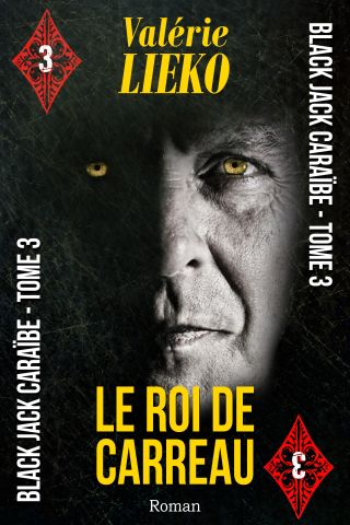 Black Jack Caraïbe Tome 3 Le Roi de Carreau