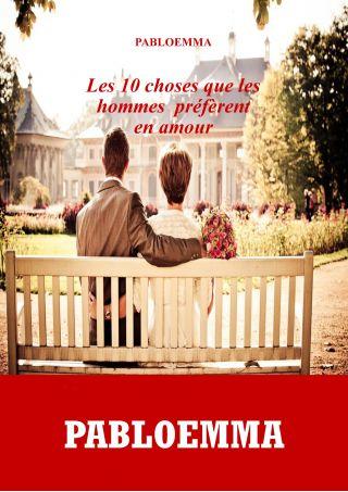les dix choses que les hommes préfèrent en amour