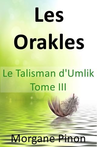 Les Orakles - Tome III
