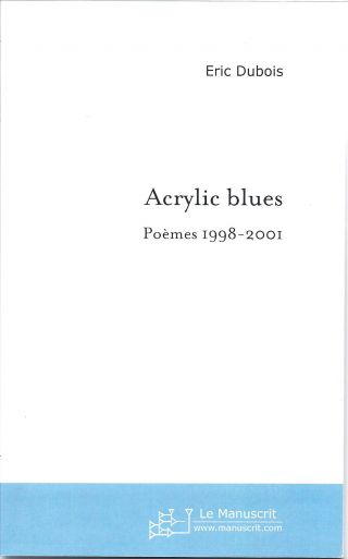 Acrylic blues