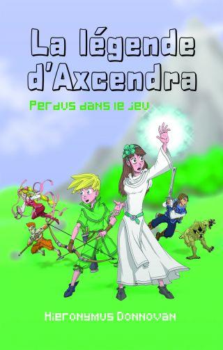 La légende d'Axcendra