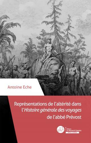 Représentations de l'altérité dans l'Histoire générale des voyages de l'Abbé Prévost
