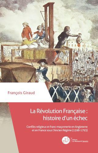 La Révolution Française : histoire d'un échec