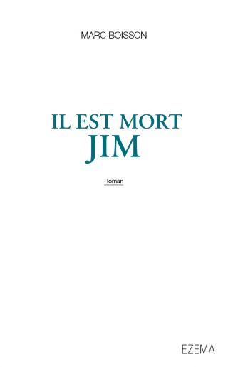 Il est mort Jim