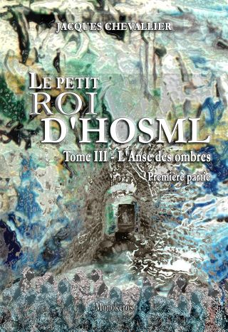 Le Petit Roi d'Hosml - Tome 3
