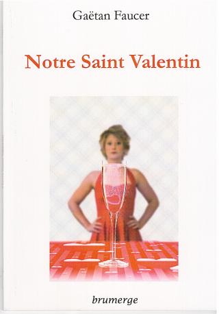 Notre Saint Valentin