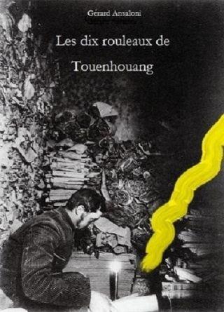 Les dix rouleaux de Touenhouang