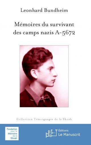 Mémoires du survivant des camps nazis A-5672