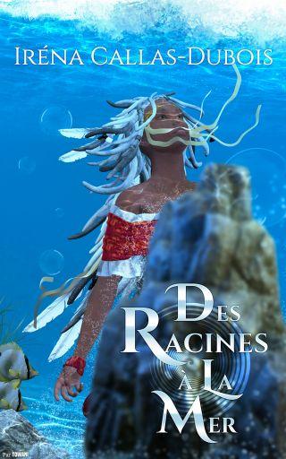 Des racines à la mer