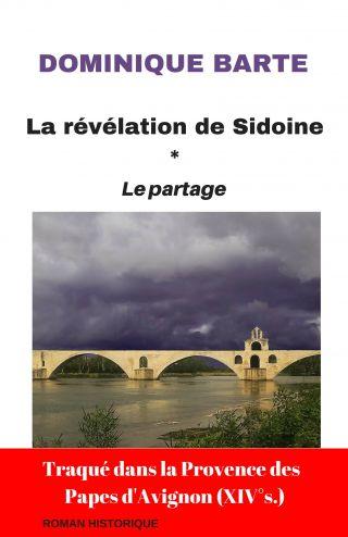 La révélation de Sidoine