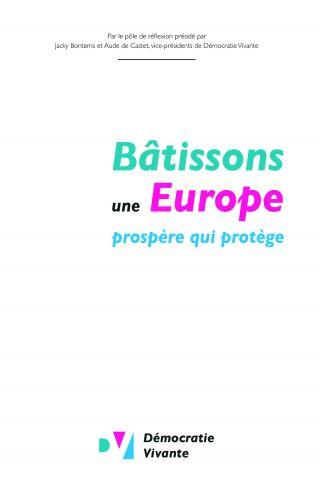 Bâtissons une Europe prospère qui protège