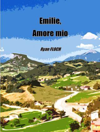 Emilie, amore mio
