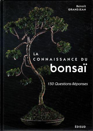 La connaissance du bonsaï
