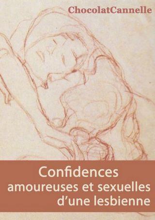 Confidences amoureses et sexuelles d'une lesbienne