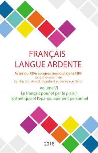 Le français pour et par le plaisir, l'esthétique et l'épanouissement personnel