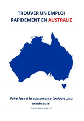 Trouver un emploi rapidement en Australie