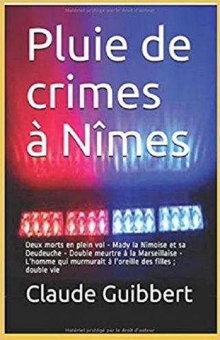 Pluie de crimes à Nîmes I