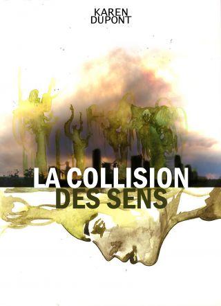 La collision des sens