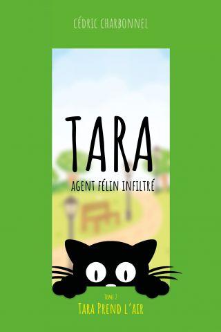 Tara, Agent Félin Infiltré