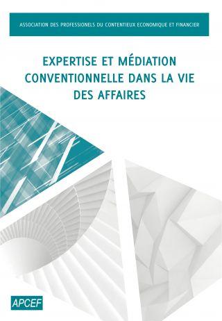Expertise et médiation conventionnelle dans la vie des affaires