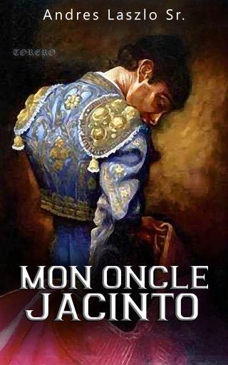 Mon Oncle Jacinto