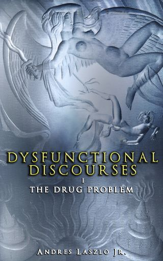 Dysfunctional Discourses I