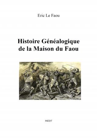 Histoire Généalogique de la Maison du Faou