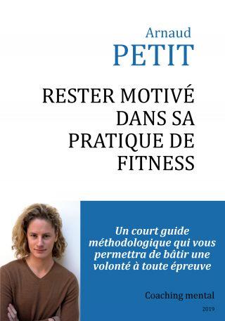 Rester motivé dans sa pratique de fitness