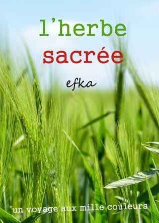 L'herbe sacrée