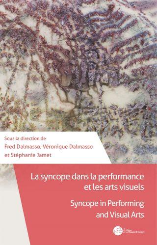 La syncope dans la performance et les arts visuels