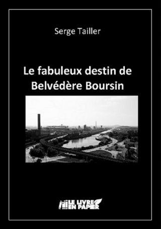 Le fabuleux destin de Belvédère Boursin
