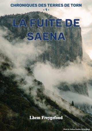 La fuite de Saena