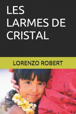 LES LARMES DE CRISTAL