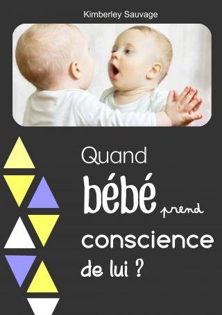 Quand bébé prend conscience de lui ?