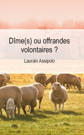 Dîme(s) ou offrandes volontaires ?