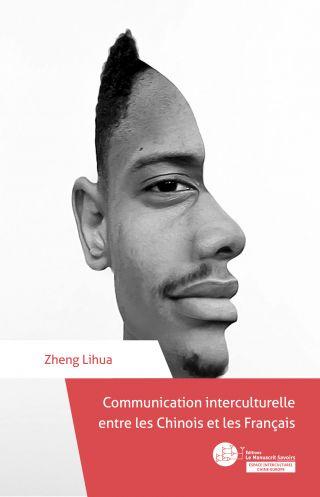 Communication interculturelle entre les Chinois et les Français