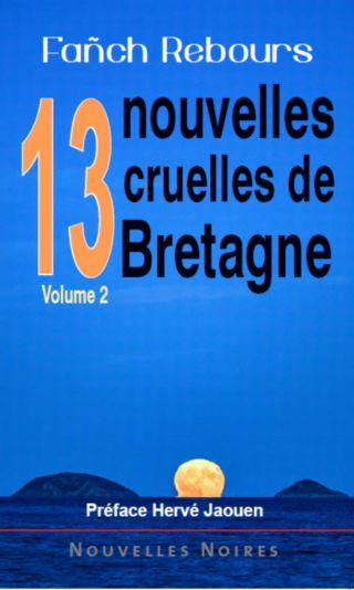 13 nouvelles cruelles de Bretagne V2