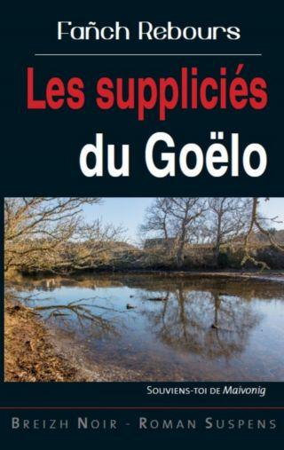 Les suppliciés du Goëlo