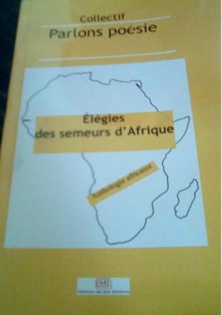 Élégies des semeurs d'Afrique