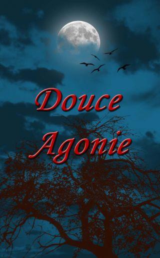 Douce Agonie