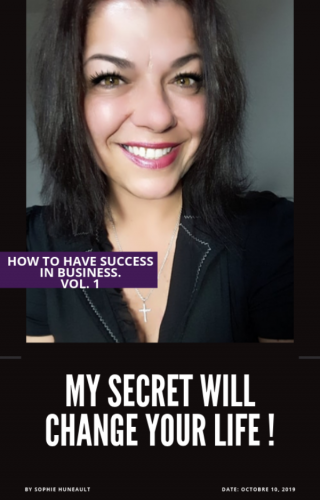 My secret will change your life!