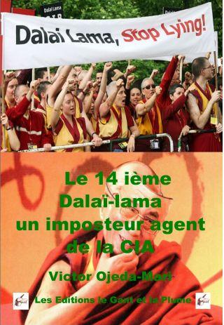 Le 14ième Dalaï Lama un imposteur et agent de la CIA