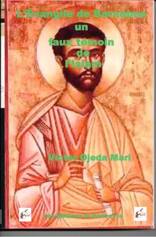 L'Evangile de Barnabas un Faux temoin de l'Islam