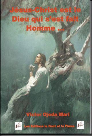 Jesus-Christ le Dieu qui s'est fait Homme