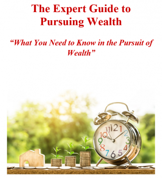 The Expert Guide to Pursuing Wealth